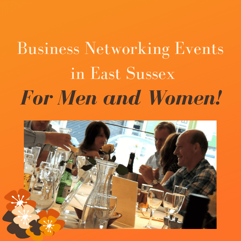 Business-Networking-Events-in-East-Sussex-for-Men-and-Women-and-a-bit-of-West-Sussex-Brighton.