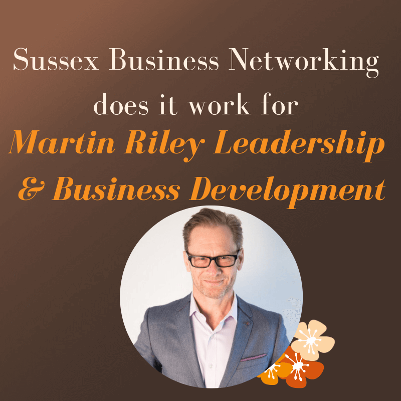 Sussex-Business-Networking-does-it-work-for-Martin-Riley