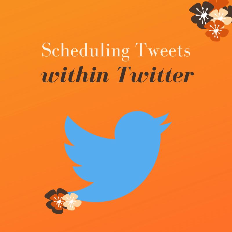 Scheduling Tweets within Twitter