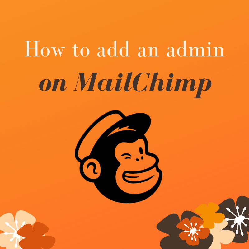 How to add an admin on MailChimp
