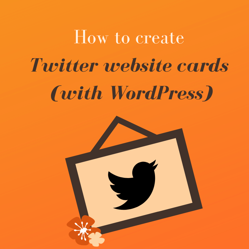 How to Create Twitter Website Cards (with Wordpress)