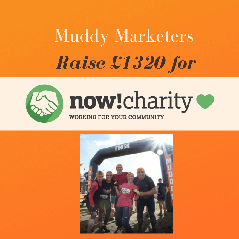 Muddy Marketers Raise £1320 for Now! Charity