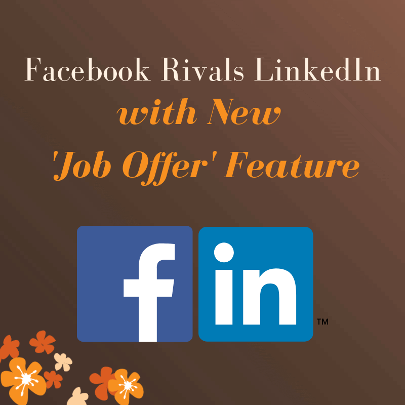 Facebook Rivals LinkedIn with New 'Job Offer' Feature