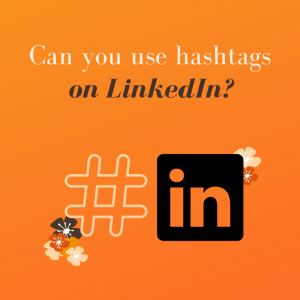 Can you use hashtags on LinkedIn