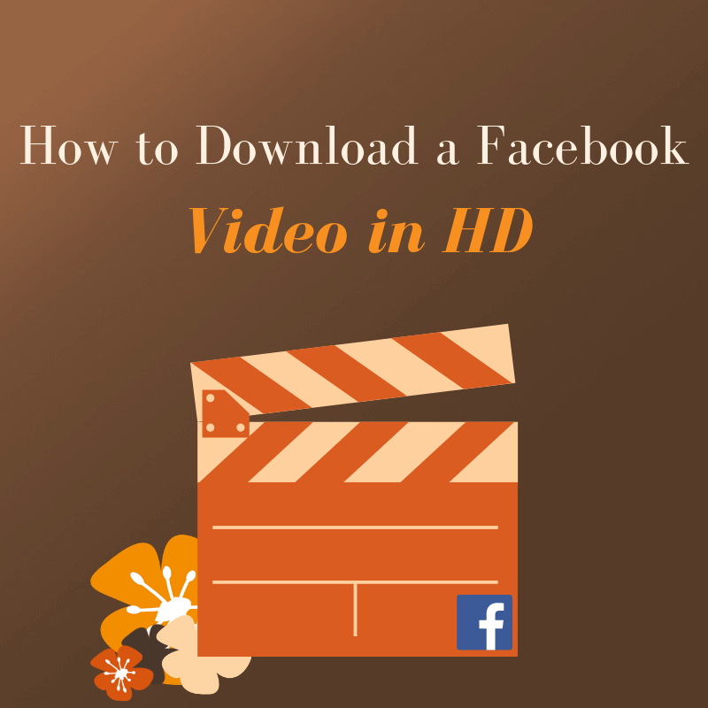 How to download a Facebook video in HD!
