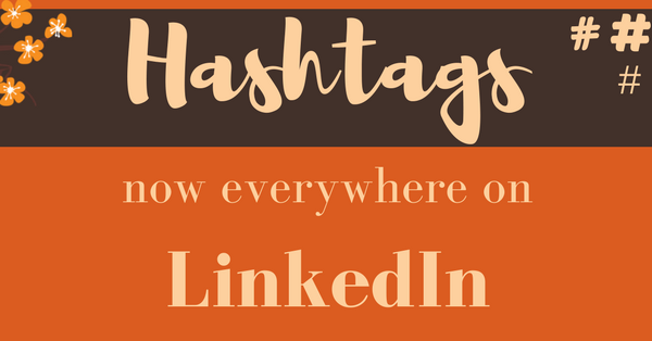 Hashtags on Linkedin | Pearce Marketing East Sussex