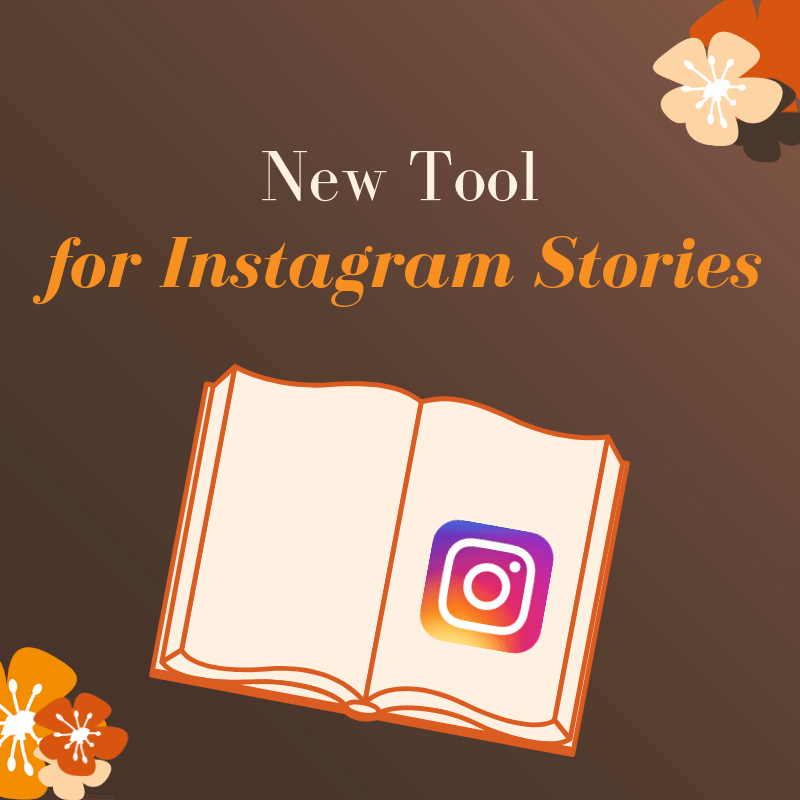 New tool for Instagram stories