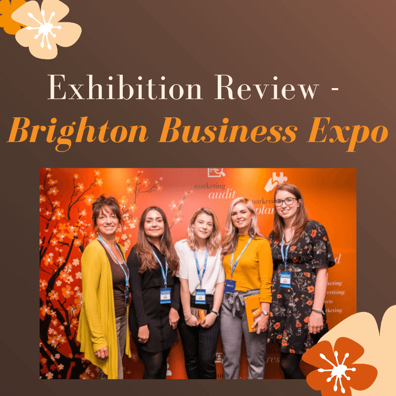 Exhibition Review – BRIGHTON BUSINESS EXPO