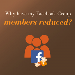Why have my Facebook Group members reduced?